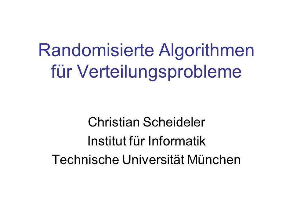 Randomisierte Algorithmen für Verteilungsprobleme