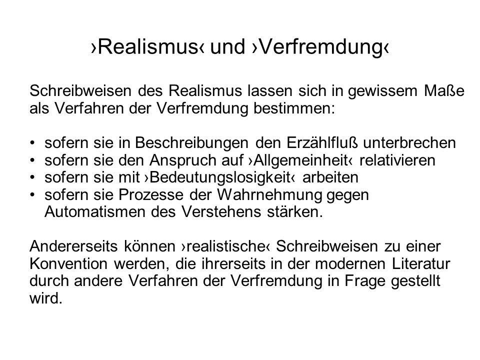›Realismus‹ und ›Verfremdung‹
