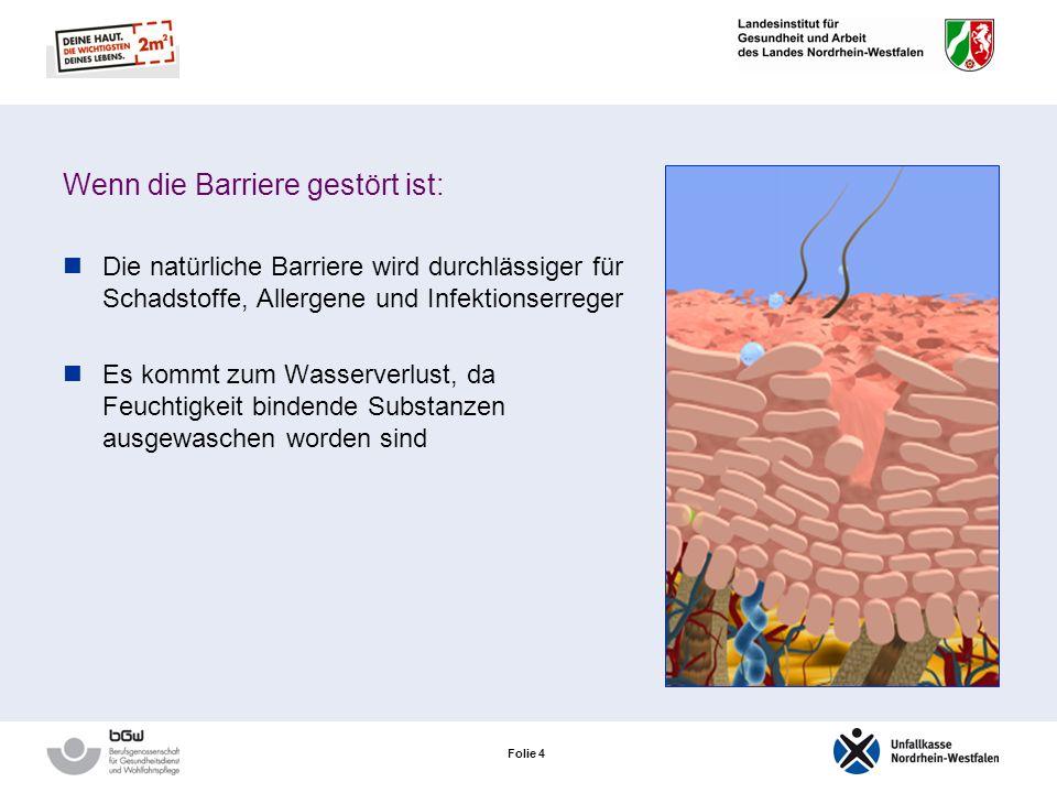Wenn die Barriere gestört ist: