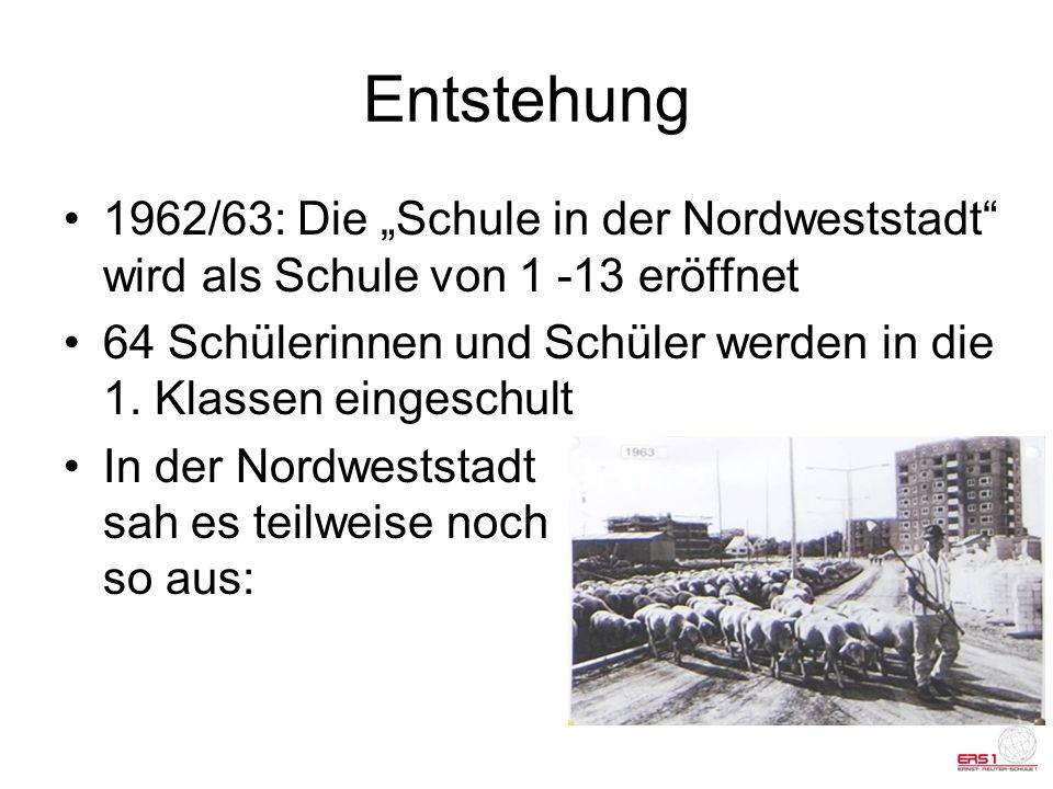 """Entstehung 1962/63: Die """"Schule in der Nordweststadt wird als Schule von 1 -13 eröffnet."""