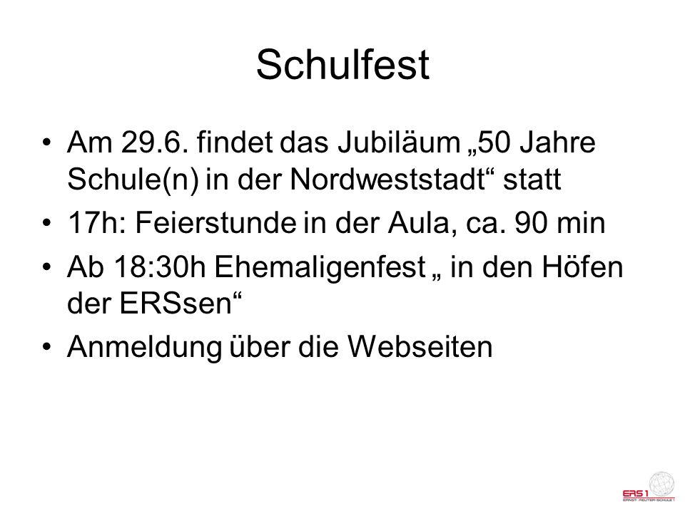 """Schulfest Am 29.6. findet das Jubiläum """"50 Jahre Schule(n) in der Nordweststadt statt. 17h: Feierstunde in der Aula, ca. 90 min."""
