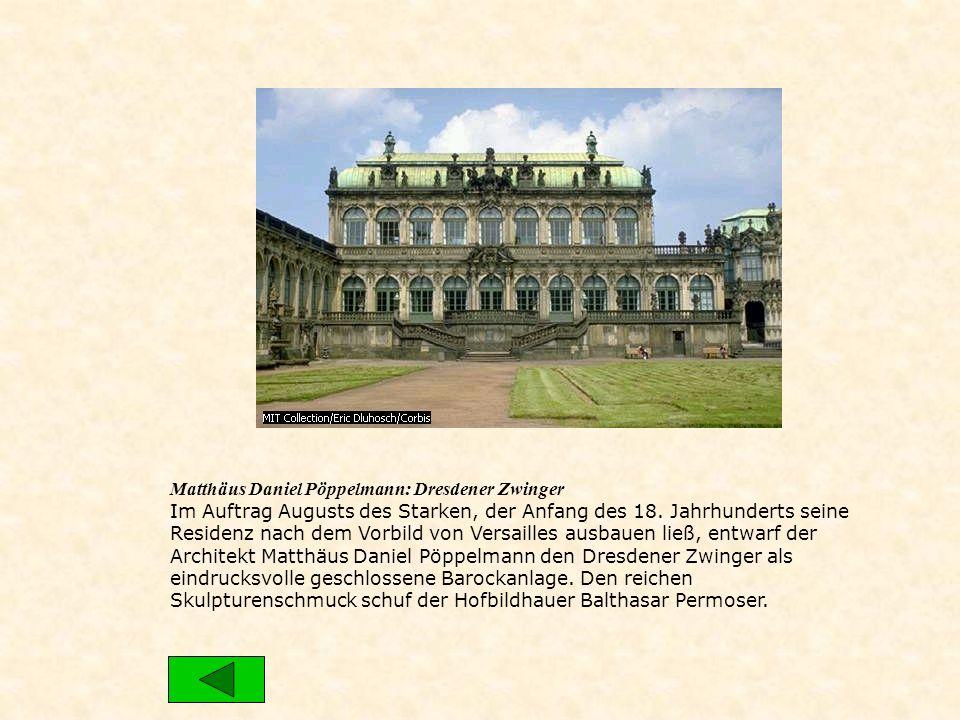 Matthäus Daniel Pöppelmann: Dresdener Zwinger