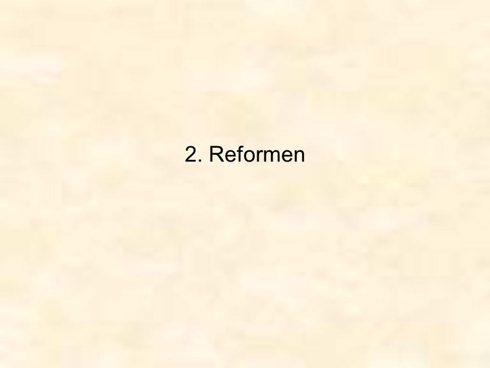 2. Reformen