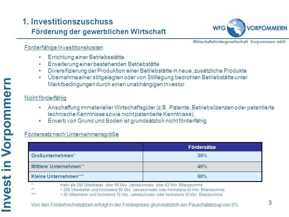 1. Investitionszuschuss Förderung der gewerblichen Wirtschaft
