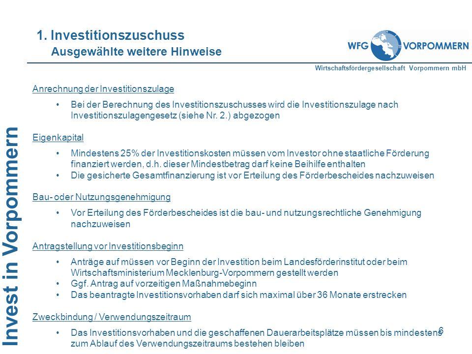 1. Investitionszuschuss Ausgewählte weitere Hinweise