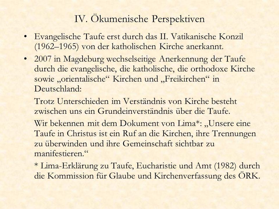 IV. Ökumenische Perspektiven