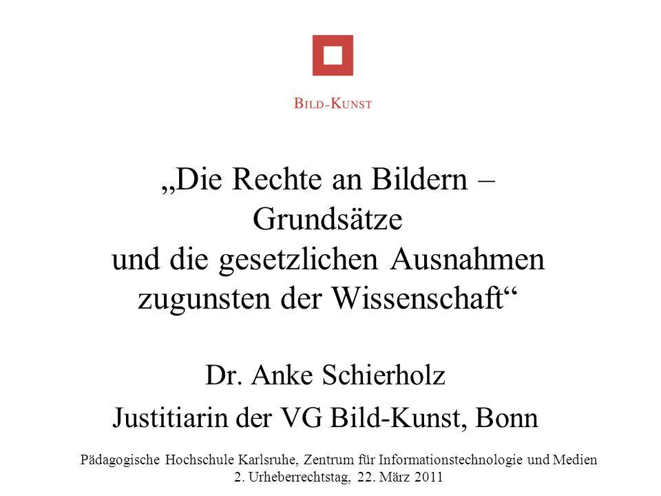 Dr. Anke Schierholz Justitiarin der VG Bild-Kunst, Bonn