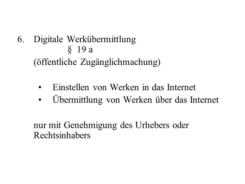 Digitale Werkübermittlung § 19 a