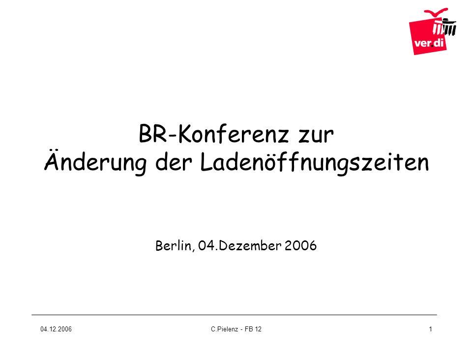 BR-Konferenz zur Änderung der Ladenöffnungszeiten