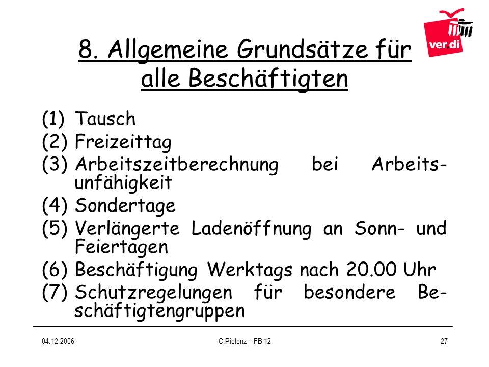 8. Allgemeine Grundsätze für alle Beschäftigten