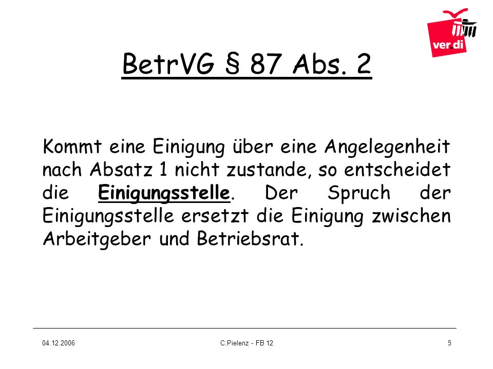 BetrVG § 87 Abs. 2