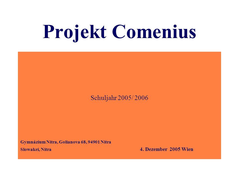 Projekt Comenius Schuljahr 2005/ 2006