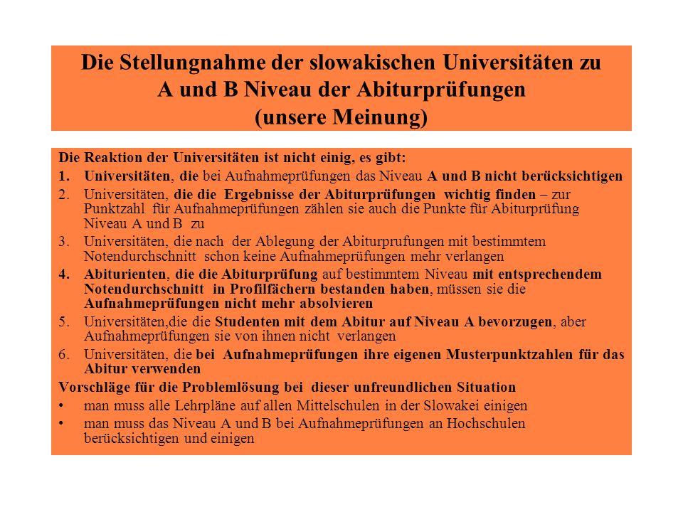 Die Stellungnahme der slowakischen Universitäten zu A und B Niveau der Abiturprüfungen (unsere Meinung)