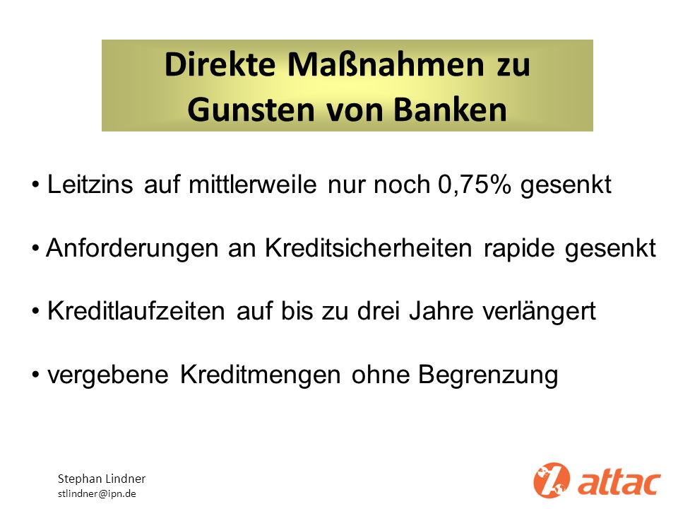 Direkte Maßnahmen zu Gunsten von Banken