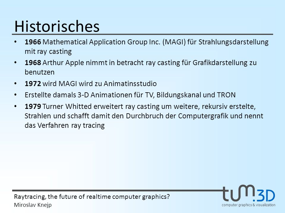 Historisches 1966 Mathematical Application Group Inc. (MAGI) für Strahlungsdarstellung mit ray casting.