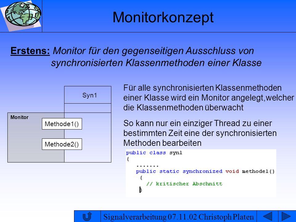 Monitorkonzept Erstens: Monitor für den gegenseitigen Ausschluss von