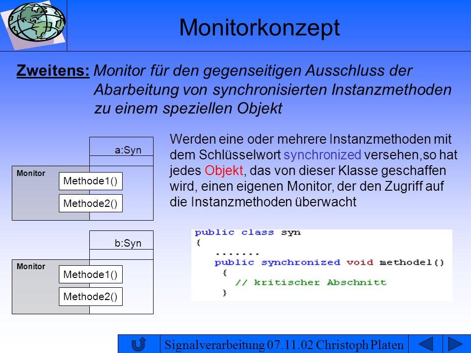 Monitorkonzept Zweitens: Monitor für den gegenseitigen Ausschluss der