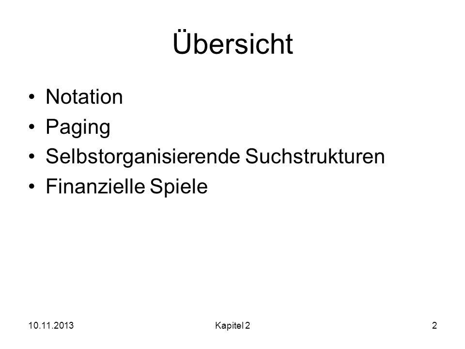 Übersicht Notation Paging Selbstorganisierende Suchstrukturen