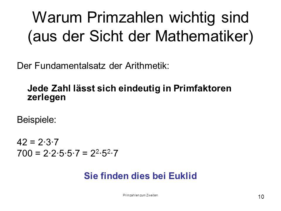 Warum Primzahlen wichtig sind (aus der Sicht der Mathematiker)