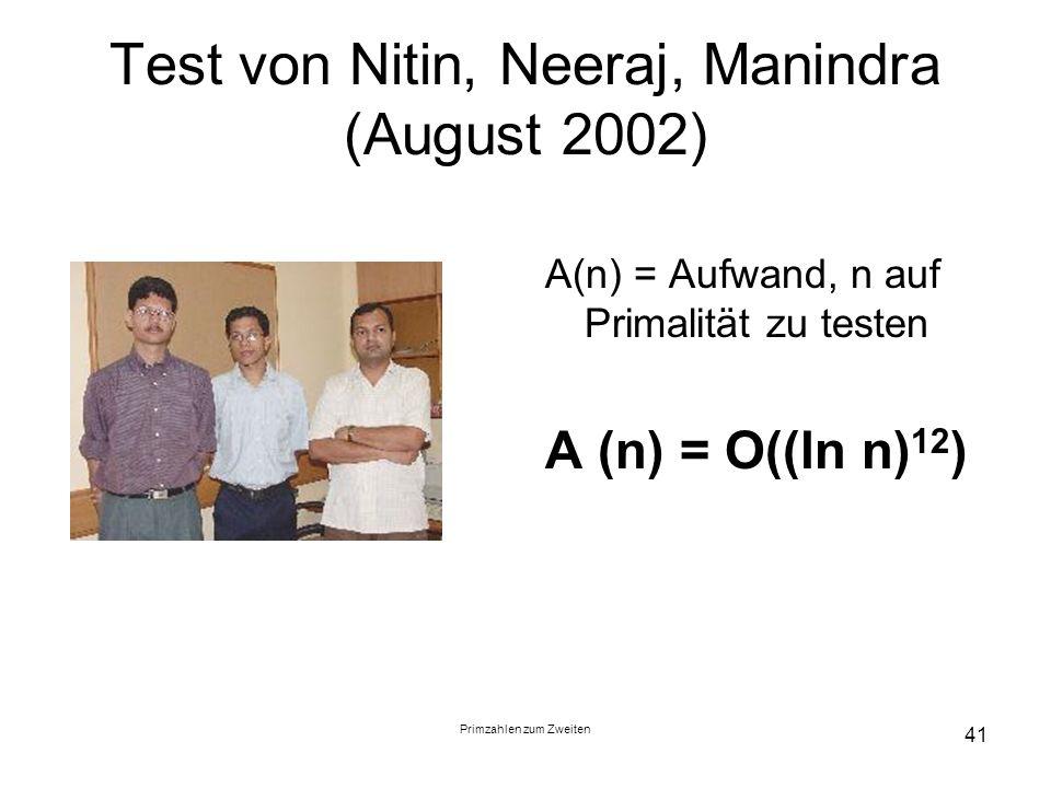Test von Nitin, Neeraj, Manindra (August 2002)