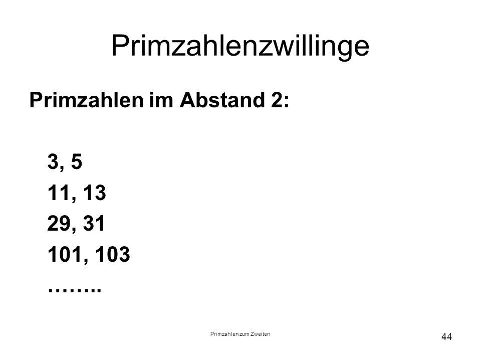 Primzahlen zum Zweiten