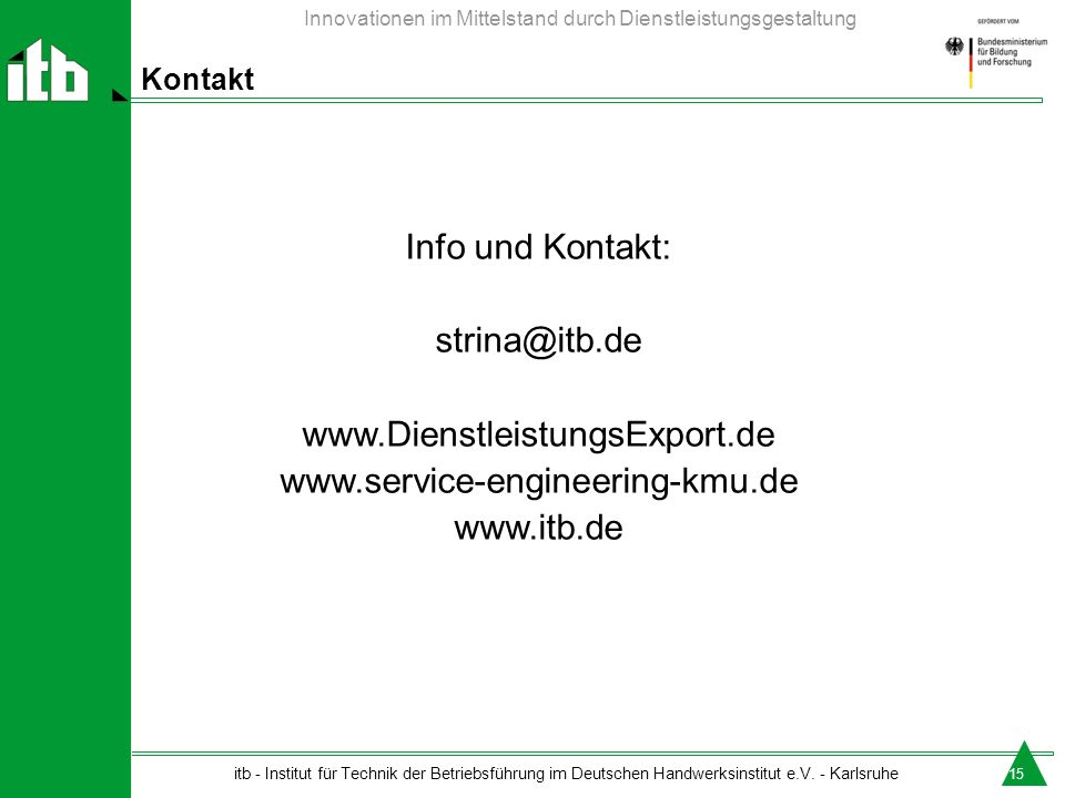 Info und Kontakt: strina@itb.de www.DienstleistungsExport.de