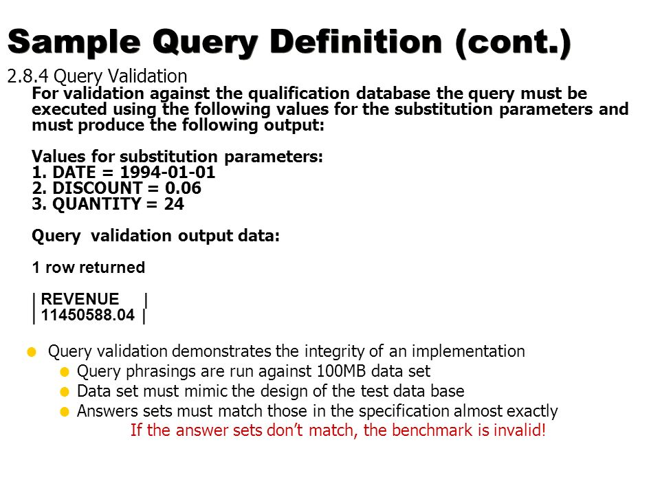 Sample Query Definition (cont.)