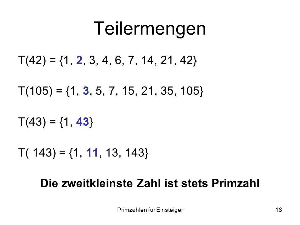 Die zweitkleinste Zahl ist stets Primzahl