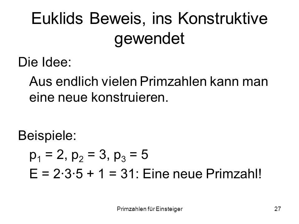 Euklids Beweis, ins Konstruktive gewendet