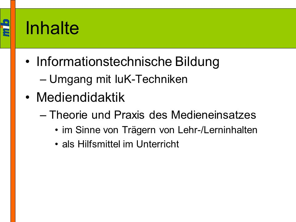 Inhalte Informationstechnische Bildung Mediendidaktik