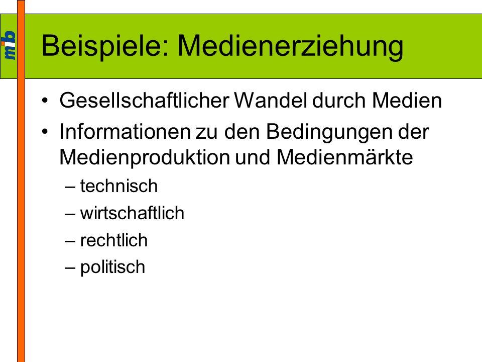 Beispiele: Medienerziehung