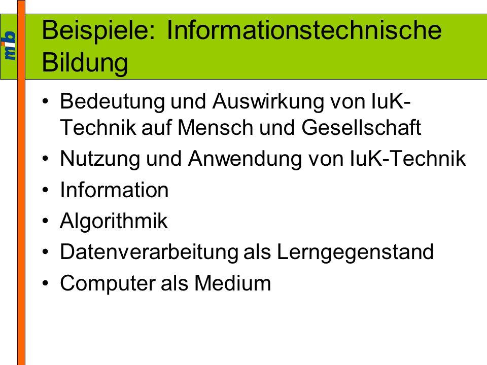 Beispiele: Informationstechnische Bildung