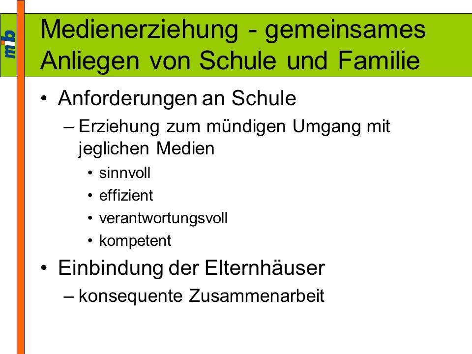 Medienerziehung - gemeinsames Anliegen von Schule und Familie