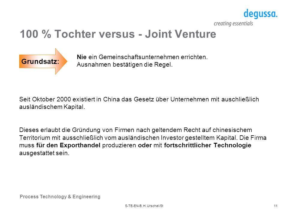 100 % Tochter versus - Joint Venture