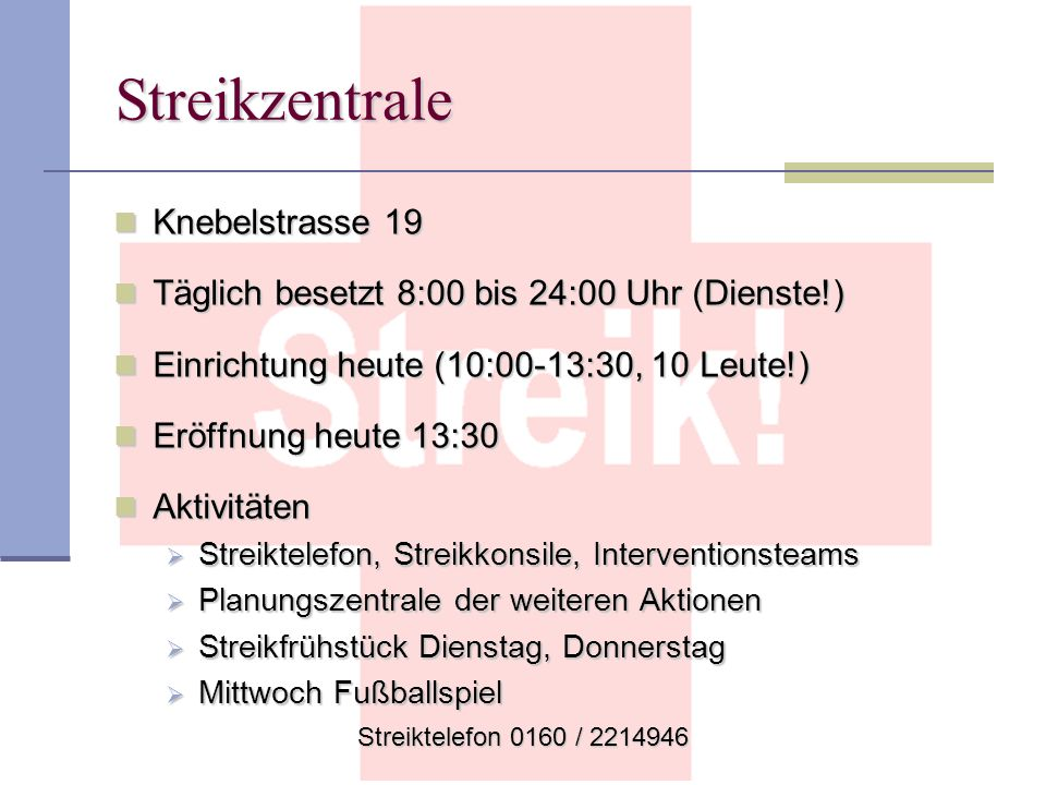 Streikzentrale Knebelstrasse 19
