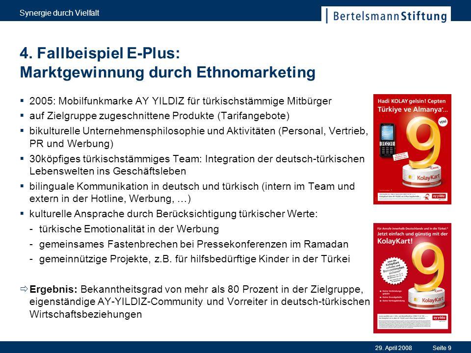 4. Fallbeispiel E-Plus: Marktgewinnung durch Ethnomarketing