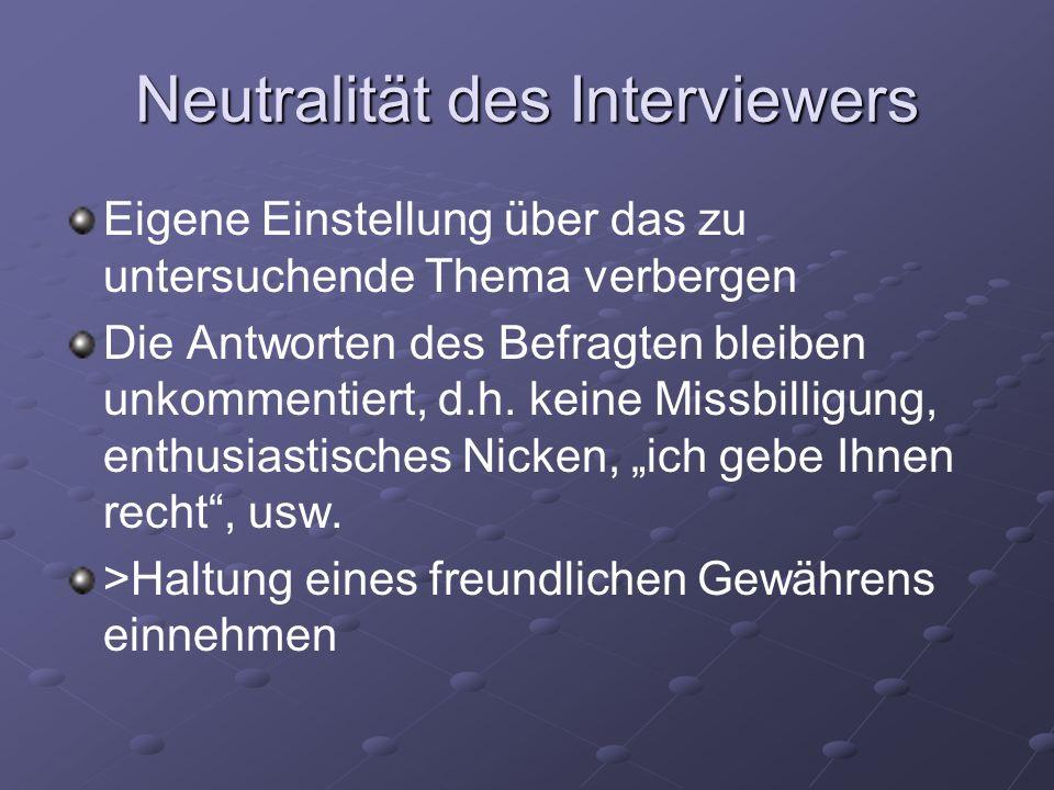 Neutralität des Interviewers