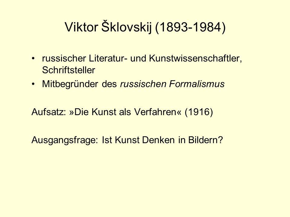 Viktor Šklovskij (1893-1984)russischer Literatur- und Kunstwissenschaftler, Schriftsteller. Mitbegründer des russischen Formalismus.