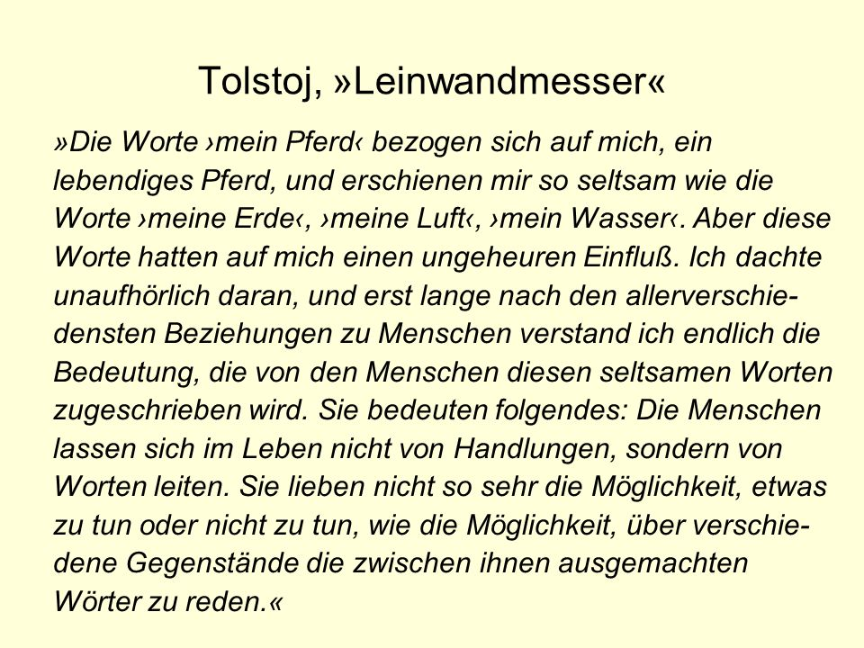 Tolstoj, »Leinwandmesser«
