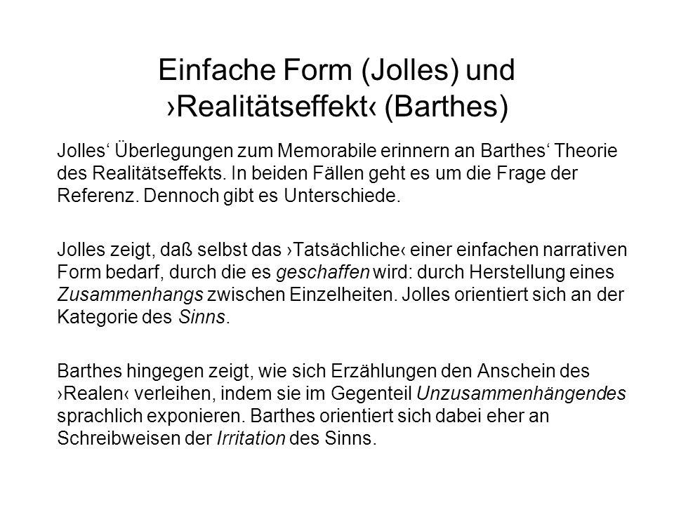 Einfache Form (Jolles) und ›Realitätseffekt‹ (Barthes)