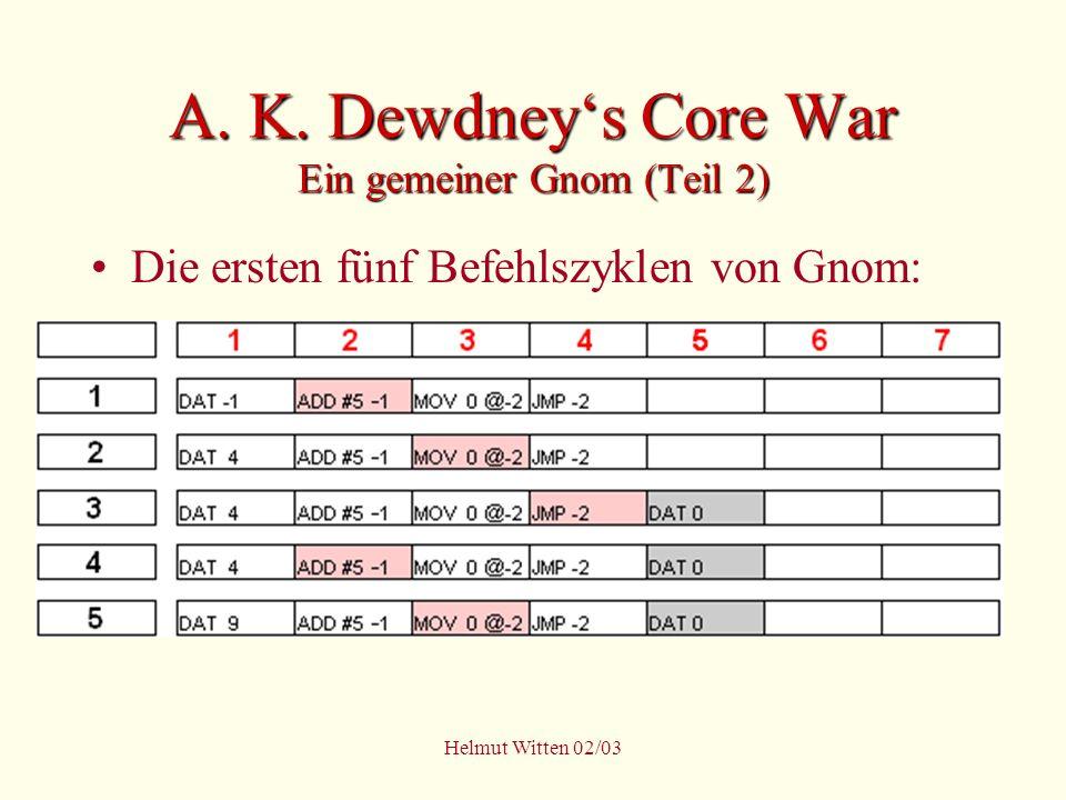 A. K. Dewdney's Core War Ein gemeiner Gnom (Teil 2)