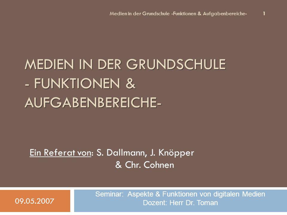 Medien in der Grundschule - Funktionen & Aufgabenbereiche-