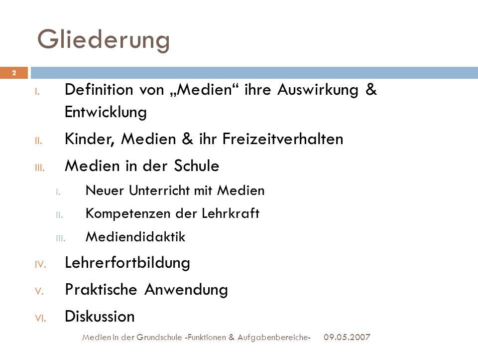 """Gliederung Definition von """"Medien ihre Auswirkung & Entwicklung"""