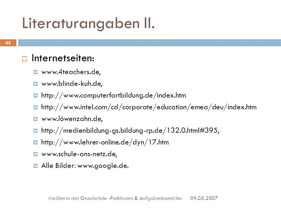 Literaturangaben II. Internetseiten: www.4teachers.de,