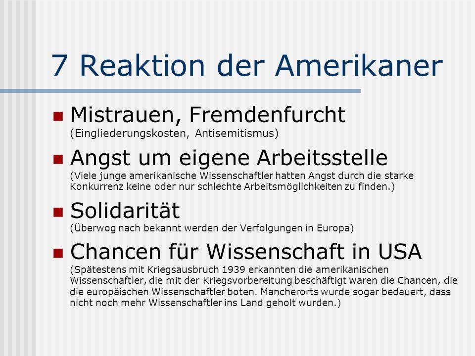 7 Reaktion der Amerikaner