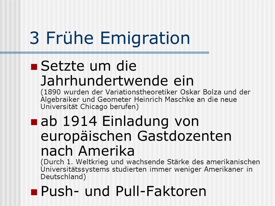 3 Frühe Emigration