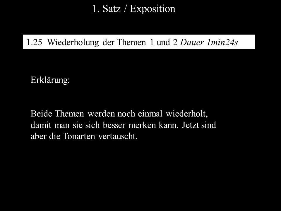 1. Satz / Exposition 1.25 Wiederholung der Themen 1 und 2 Dauer 1min24s. Erklärung: