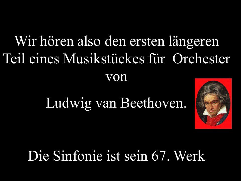 Die Sinfonie ist sein 67. Werk