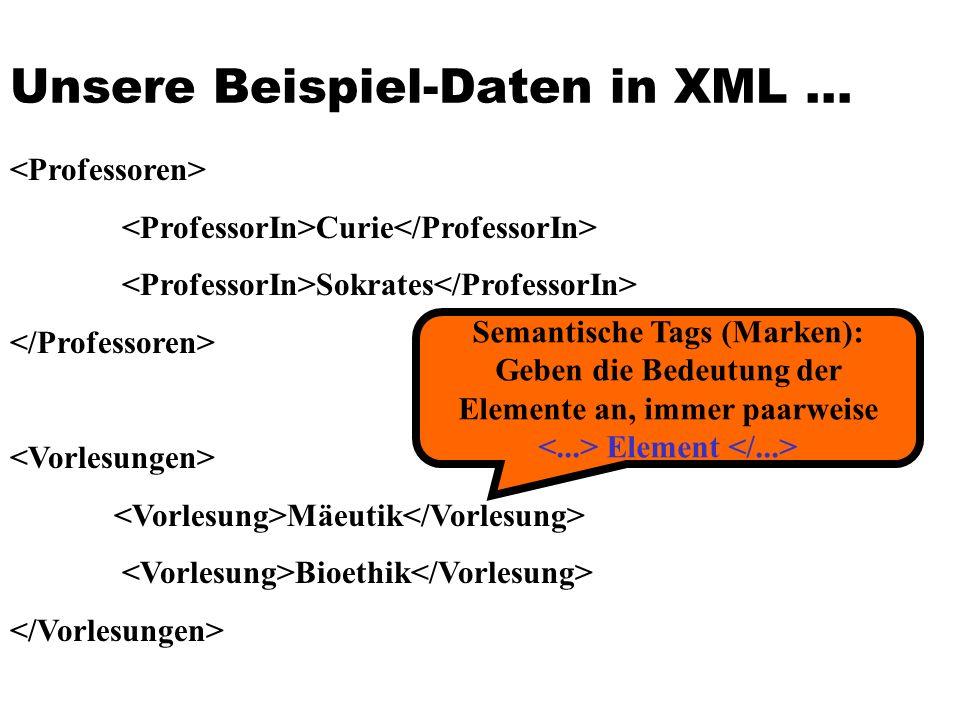 Unsere Beispiel-Daten in XML ...