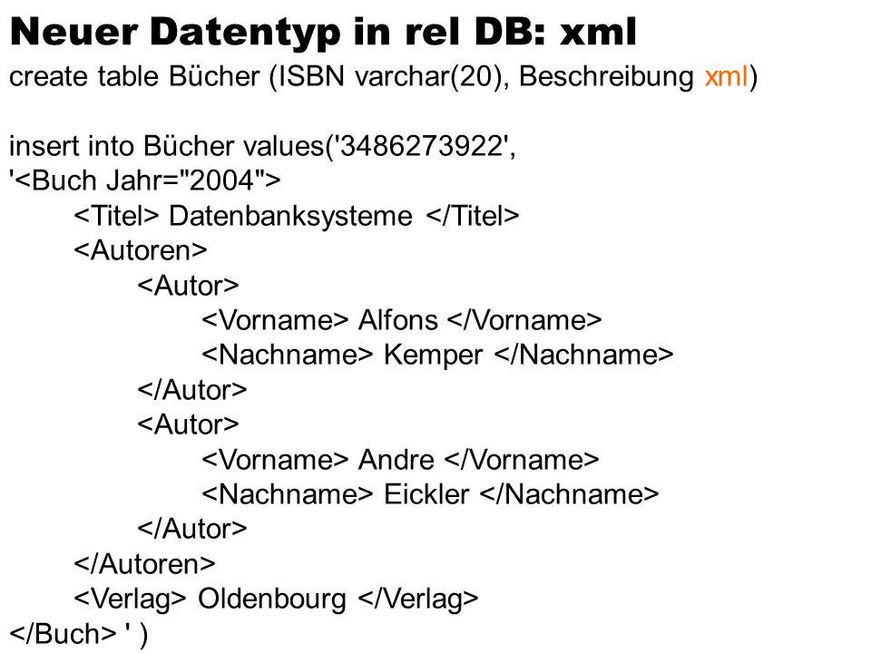 Neuer Datentyp in rel DB: xml